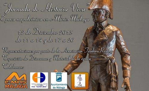 jornada_historia_viva_asociacion_teodoro_reding_malaga_tienda_e_minis_cruz_humilladero_proyecto_monumento_general_gobernador_reding_2015_recreacion_historica_1_cartel